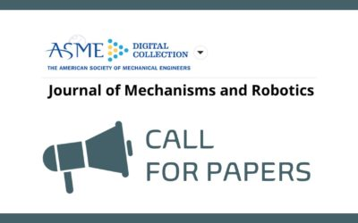 ASME Journal of Mechanisms and Robotics CALL FOR PAPERS