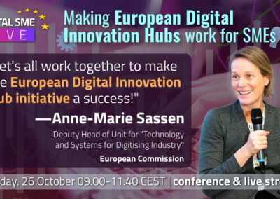 Ms. Anne-Marie Sassen, Deputy Head of the Technologies and Systems for Digitising Industry Unit, DG CONNECT, European Commission