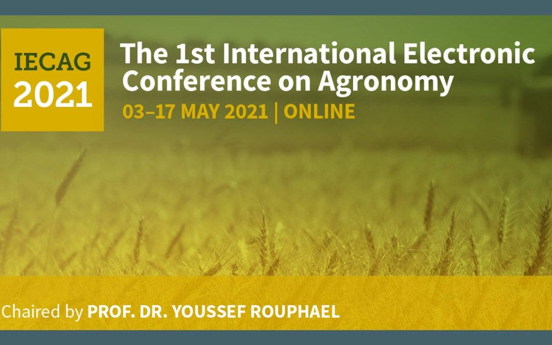 The 1st International Electronic Conference on Agronomy